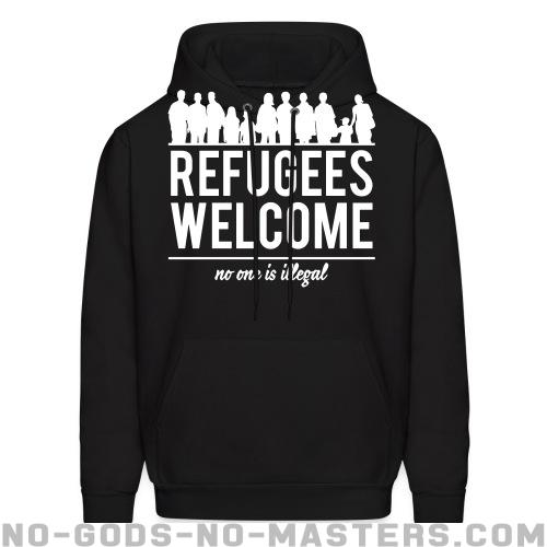 Refugees welcome - no one is illegal - Anti-war Hooded sweatshirt