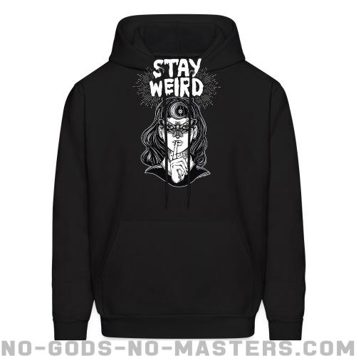Hooded sweatshirt Stay weird - Feminism & LGBTQ+