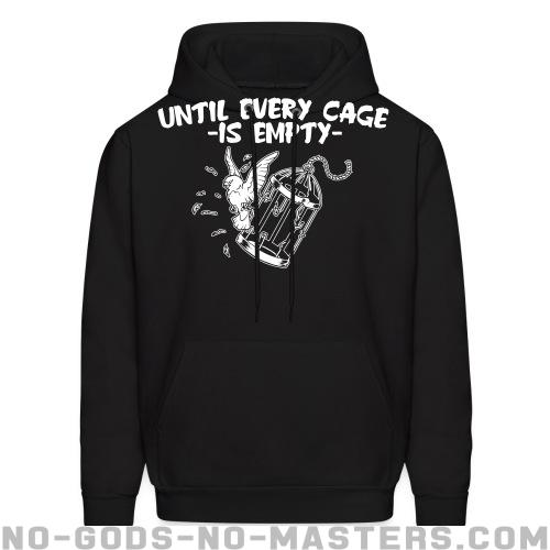 Until every cage is empty - Animal Liberation Hooded sweatshirt