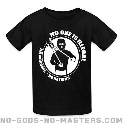 No one is illegal. No borders, no nations. - Anti-fascist Kids t-shirt