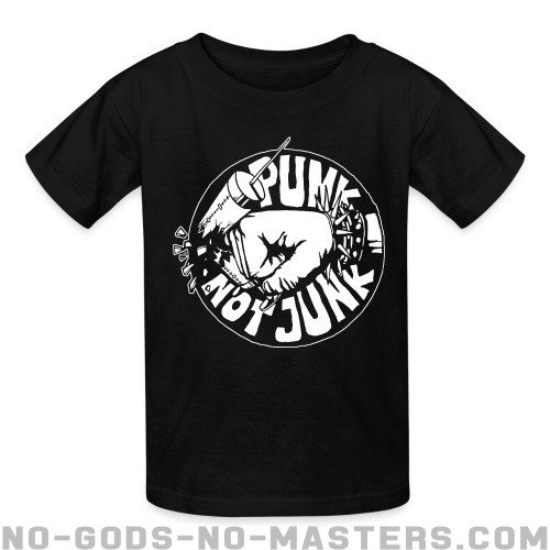 Punk not junk - Punk Kids t-shirt