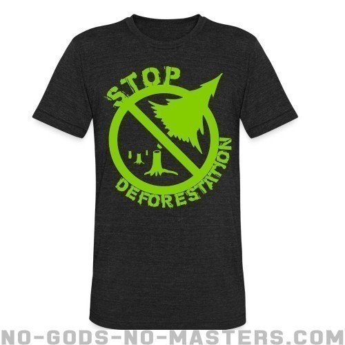 Stop deforestation - Eco-friendly Local T-shirt