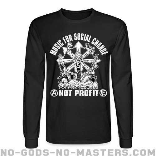 Music for social change not profit - Punk Long sleeves