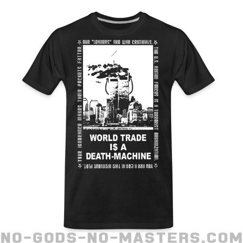 Leftover Crack - World trade is a death-machine - Band Merch Organic T-shirt