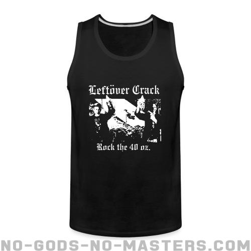 Leftover Crack - Rock the 40 oz. - Band Merch Tank top