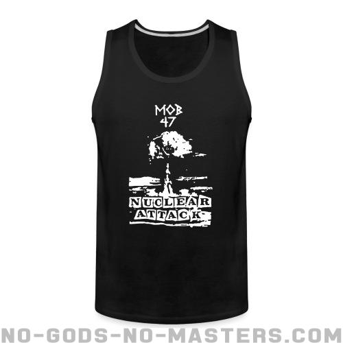 Mob 47 - nuclear attack - Band Merch Tank top