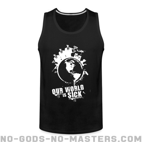 Our world is sick - Eco-friendly Tank top