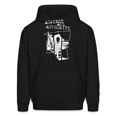 Hoodie Against All Authority