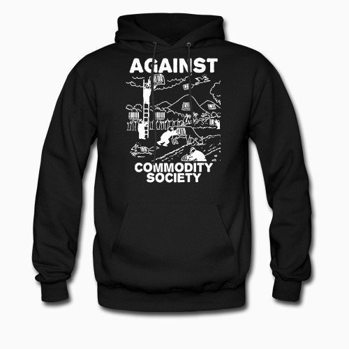 Hoodie Against commodity society
