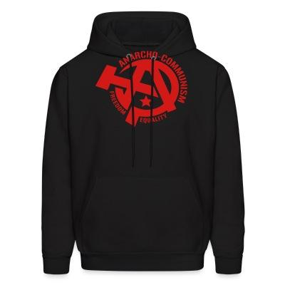 Hoodie Anarcho-communism. Freedom, equality