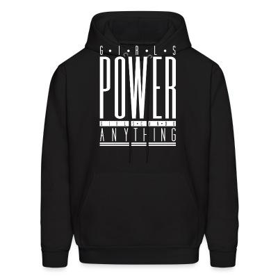 Hoodie Girls power - Girls can do anything