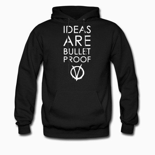 Hoodie Ideas are bullet proof (V For Vendetta)