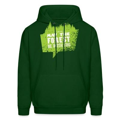 Hoodie May the forest be with you