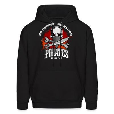 Hoodie No border no nation - pirates black flag
