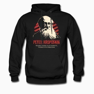 Hoodie Peter Kropotkin - Where there is authority, there is no freedom.