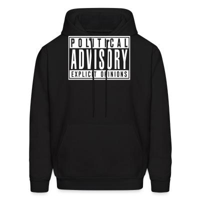 Hoodie Political advisory explicit opinions