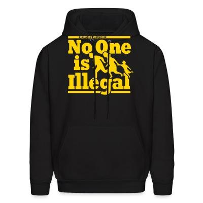 Hoodie Refugees welcome - no one is illegal