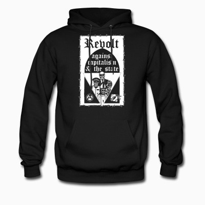 Hoodie Revolt against capitalism & the state
