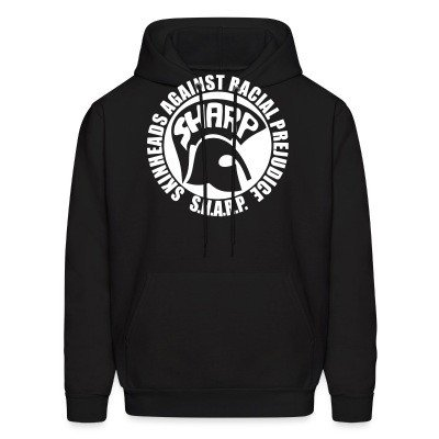 Hoodie S.H.A.R.P. - Skinheads Against Racial Prejudice
