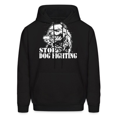 Hoodie Stop dog fighting