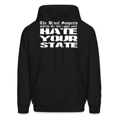 Hoodie The Usual Suspects - hate your state