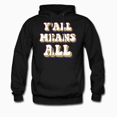 Y\'all means all