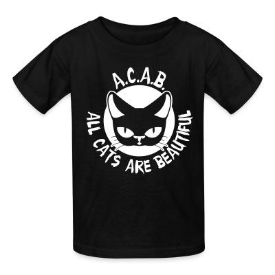Kid tshirt A.C.A.B. All Cats Are Beautiful