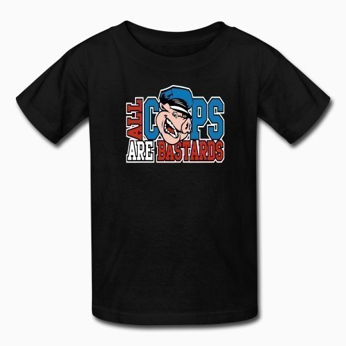 Kid tshirt All Cops Are Bastards
