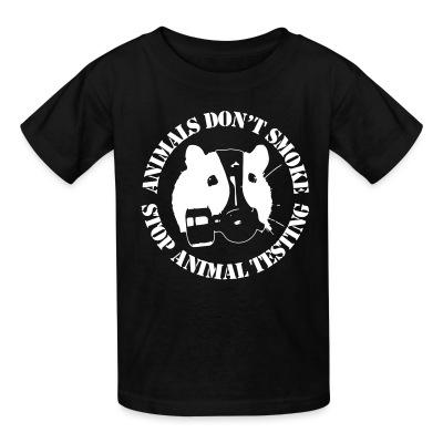 Kid tshirt Animals don't smoke - stop animal testing