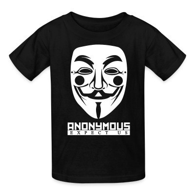 Kid tshirt Anonymous. Expect us