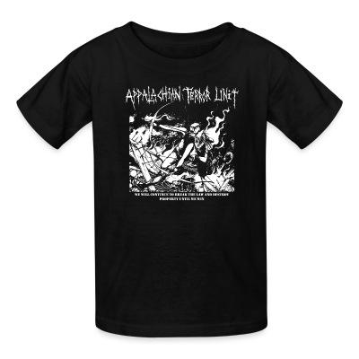 Kid tshirt Appalachian Terror Unit - We will continue to break the law and destroy property until we win