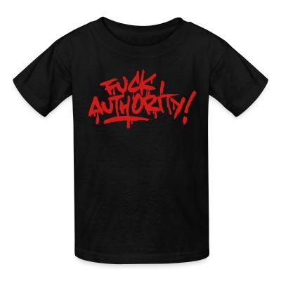 Fuck authority!