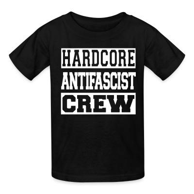Kid tshirt Hardcore antifascist crew