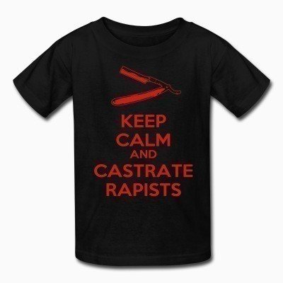 Kid tshirt Keep calm and castrate rapists