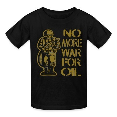 Kid tshirt No more war for oil