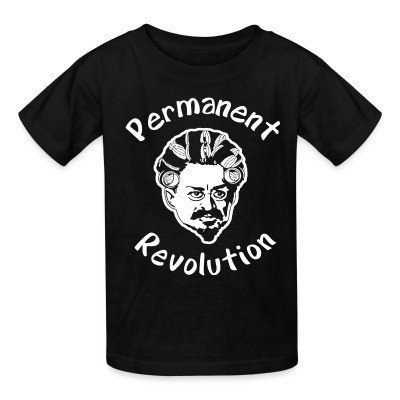 Kid tshirt Permanent revolution