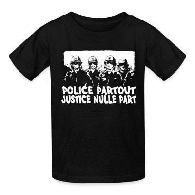 Kid tshirt Police partout justice nulle part