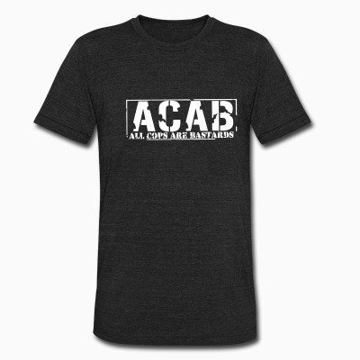 Local T-shirt ACAB - All Cops Are Bastards