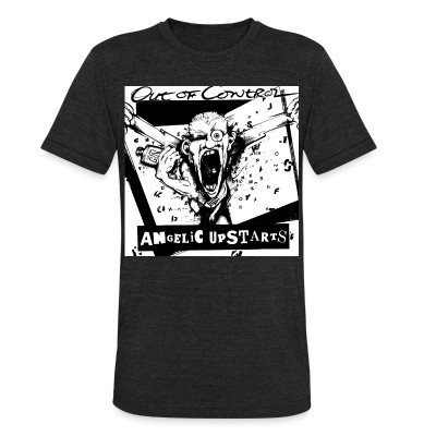 Local T-shirt Angelic Upstarts - Out of control