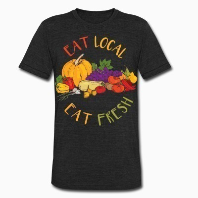 Local T-shirt Eat local eat fresh