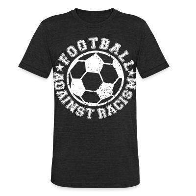 Local T-shirt Football against racism