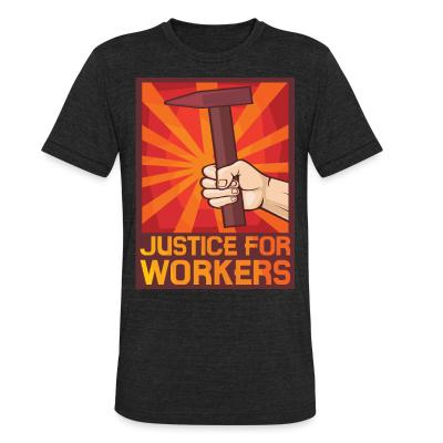 Local T-shirt Justice for workers