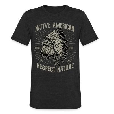 Local T-shirt Native american - respect nature