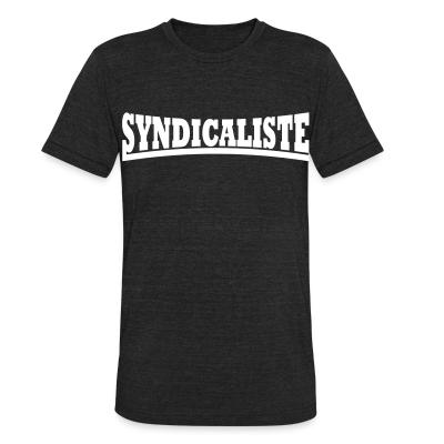 Local T-shirt Syndicaliste