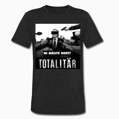 Local T-shirt Totalitar - Ni maste bort!