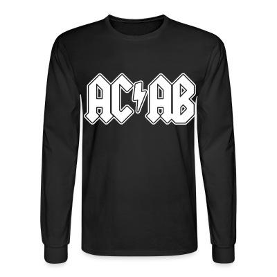 Long sleeves ACAB ACDC