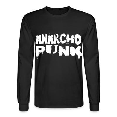 Long sleeves Anarcho punk