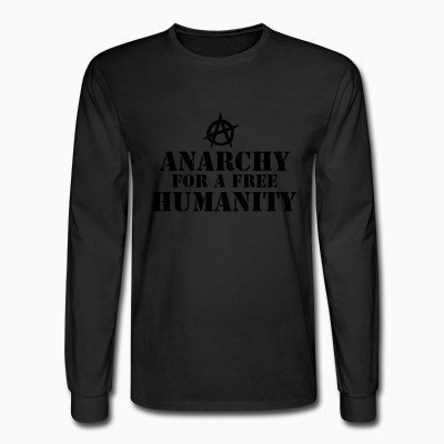 Long sleeves Anarchy for a free humanity
