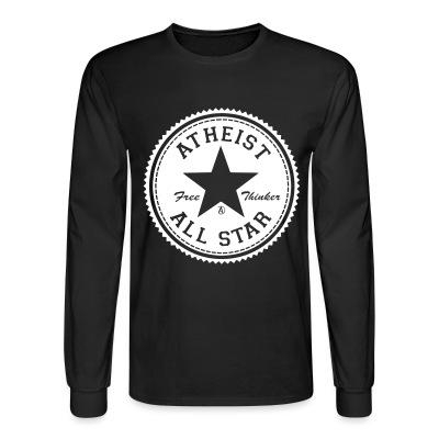 Long sleeves Atheist all star - free thinker