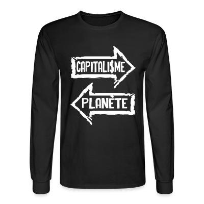 Long sleeves Capitalisme / planète